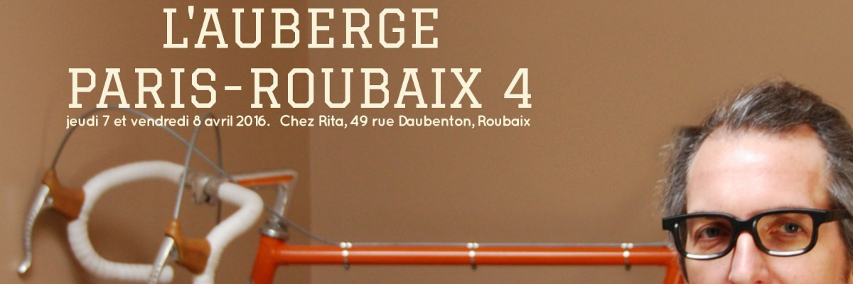 L'Auberge Paris-Roubaix #4